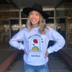 The Taco Belle Sweatshirt