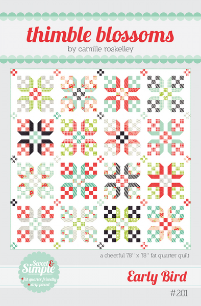 Thimble Blossoms Early Bird Quilt Pattern