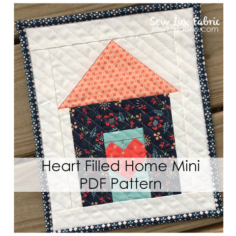 Heart Filled Home Mini Quilt - PDF Pattern