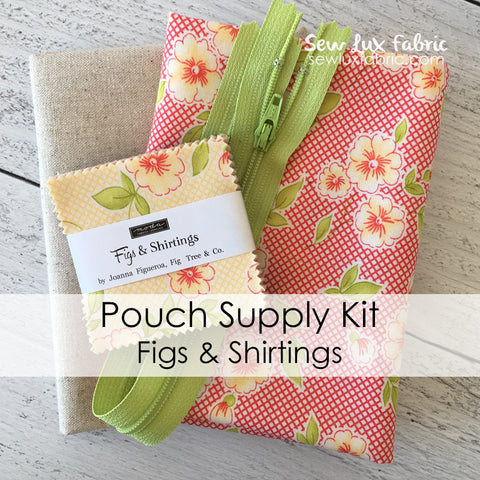 Pouch Supply Kit - Figs & Shirtings