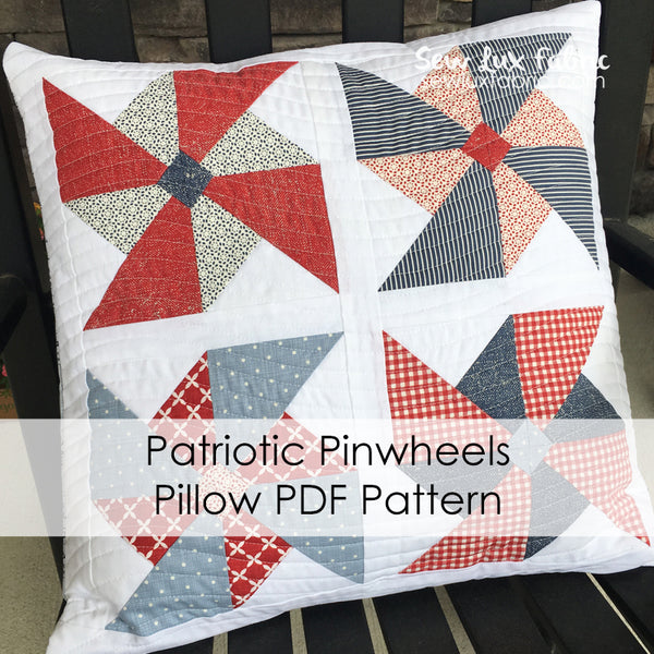 Patriotic Pinwheels Pillow PDF Pattern