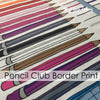 Pencil Club ROYGBIV Border Print