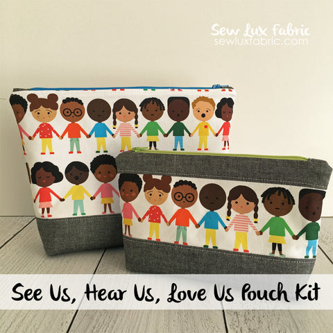 See Us, Hear Us, Love Us Pouch Kit