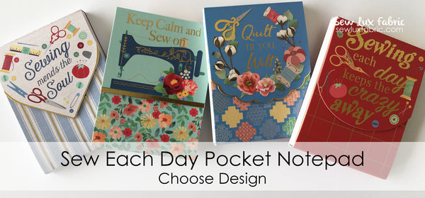 Sew Each Day Pocket Notepad - Choose Design