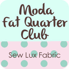 Moda Fat Quarter Club Reservation