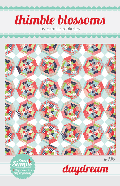 Thimble Blossoms Daydream Quilt Pattern