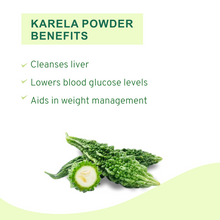 Load image into Gallery viewer, ORGANIC KARELA POWDER