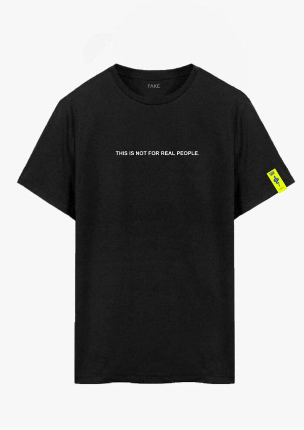 This Is Not For Real People - Black TEE