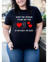 If He Dies... Cotton Tee