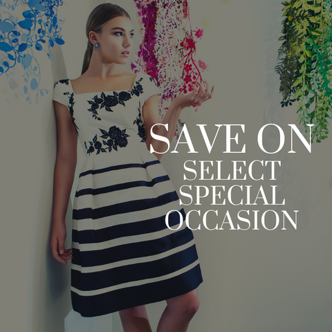 Dress Sale! Save on select Special Occasion Dresses