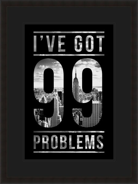 I Ve Got 99 Problems Lyric Culture Fine Art Photograph