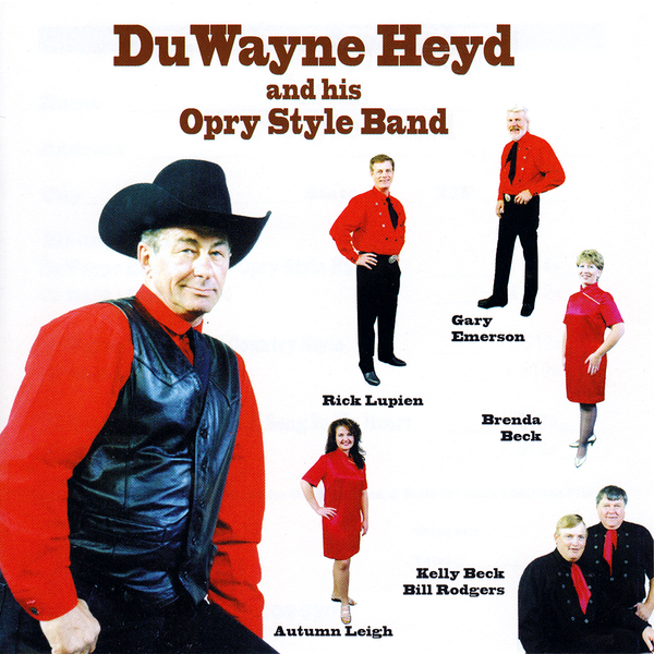 DuWayne Heyd And His Opry Style Band - Album