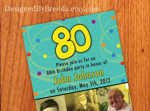 Fun & Colorful Birthday Party Photo Invitation - Any Age: 50th 60th 70th 80th 90th or 100th