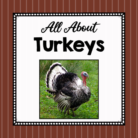 All About Turkeys- Animal Science