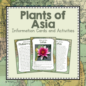 Asia Unit Study- Plants of Asia Information Cards
