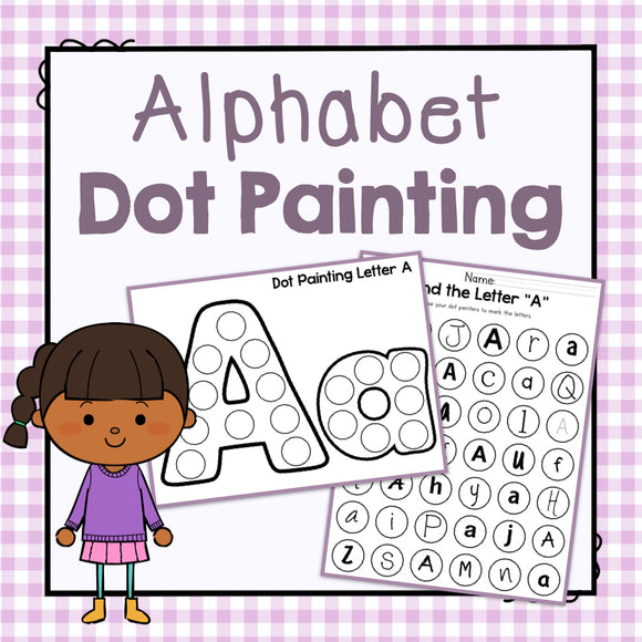 Alphabet Dot Painting: Preschool Letters of the Week
