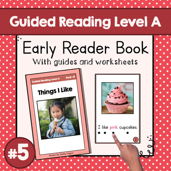 Early Reader Booklet Level A: #5