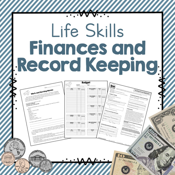 Life Skills Unit: Finances and Record Keeping