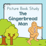Book Study: The Gingerbread Man