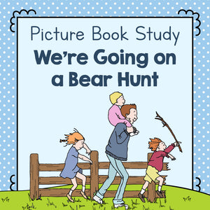 Book Study: We're Going on a Bear Hunt