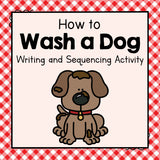 How To Wash a Dog Writing and Sequencing Activity