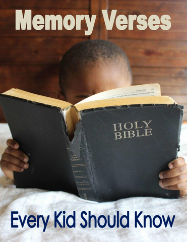 Memory Verses Every Kid Should Know