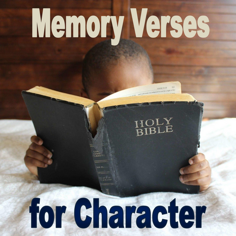 Memory Verses for Character