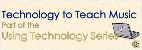 Using Technology to Teach Music