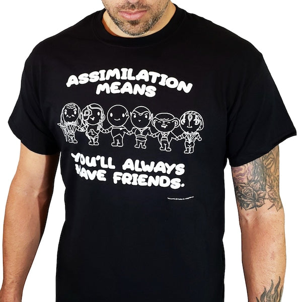 Always Have Friends | Borg T-Shirt | Officially Licensed Star Trek Products by CherryTree Inc.