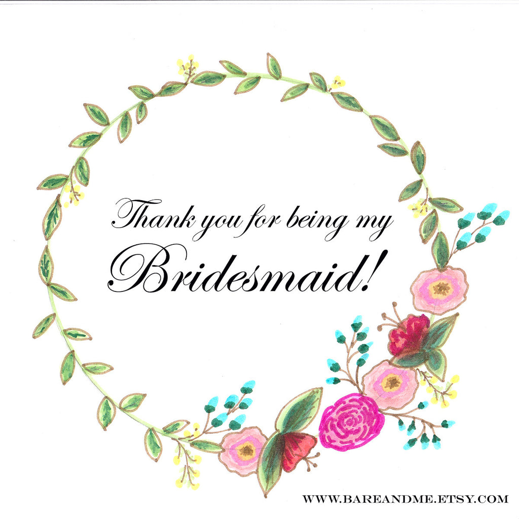 Thank you for being my bridesmaid!