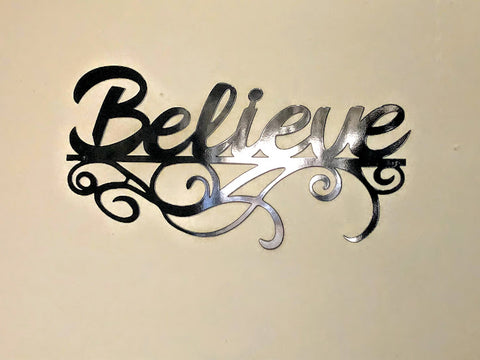 """Believe"" wall sign"