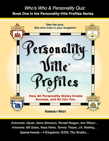Personality-Ville Profiles of Success