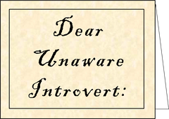 "Greeting Card: ""Dear Unaware"""