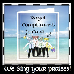 Greeting Card: Royal Compliment Card