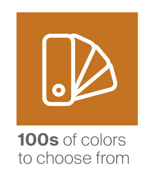 100s of colors to choose from
