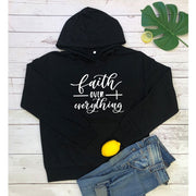 Faith Over Everything Inspirational Hoodie