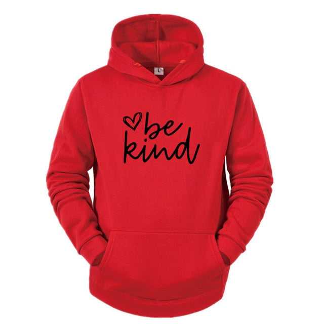 Be Kind Motivational Hoodie
