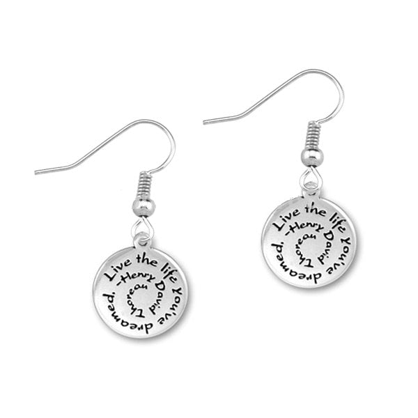 Live the Life you've dreamed Earrings