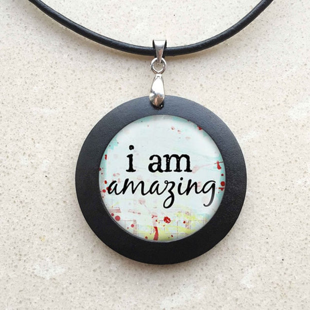 I am amazing Inspirational Necklace