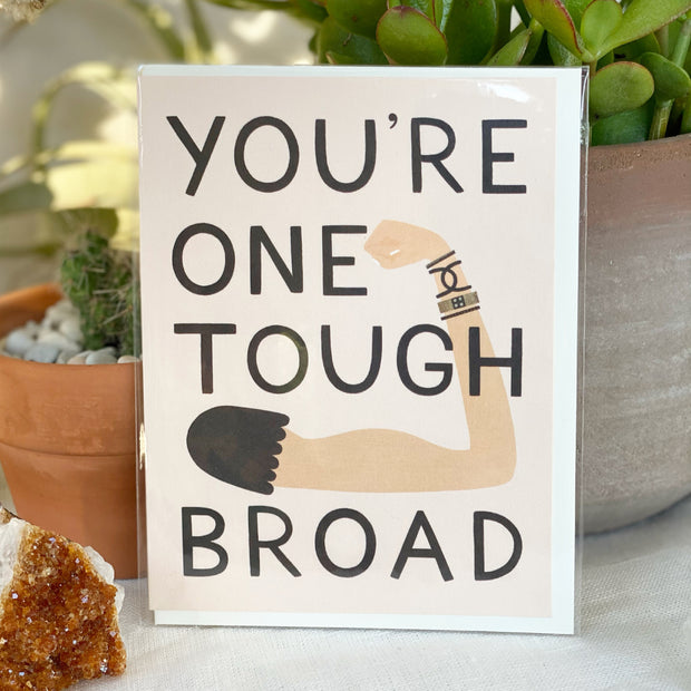 One Tough Broad Greeting Card