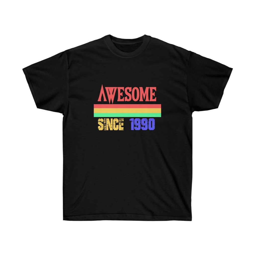 Awesome Since 1990 Tee - Ultra Cotton
