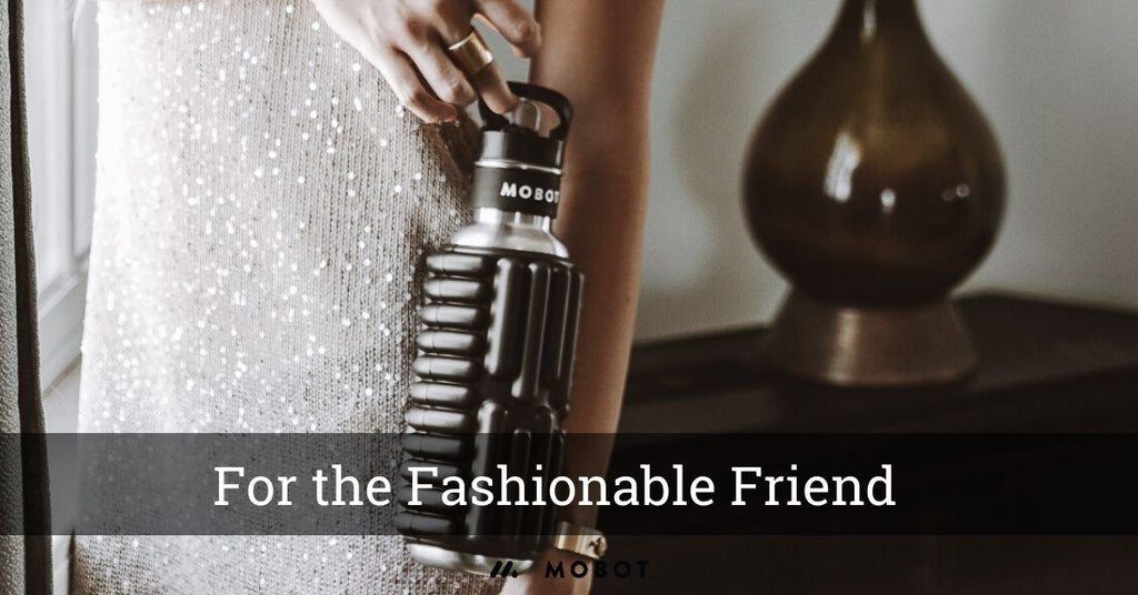 MOBOT 2019 Gift Guide for the Fashionable Friend