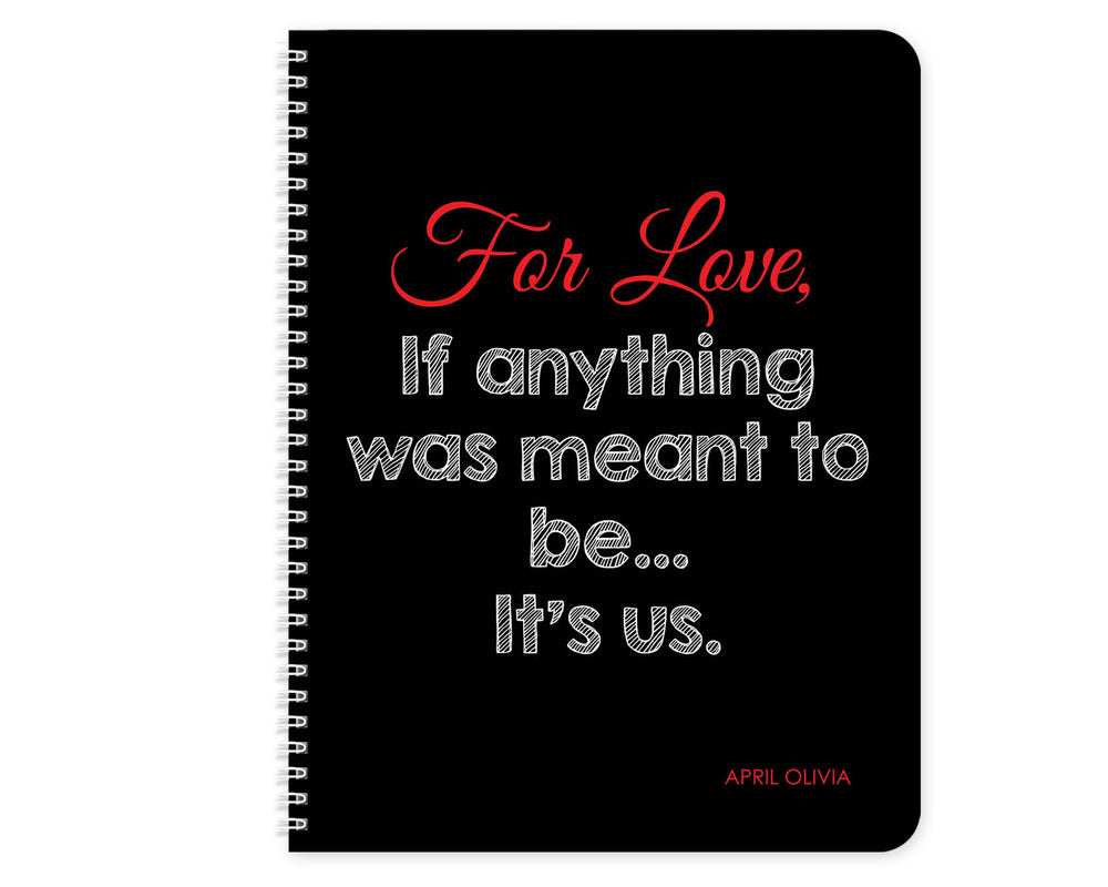 For Love- Notebook