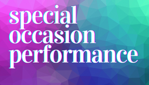 Special Occasion Performance