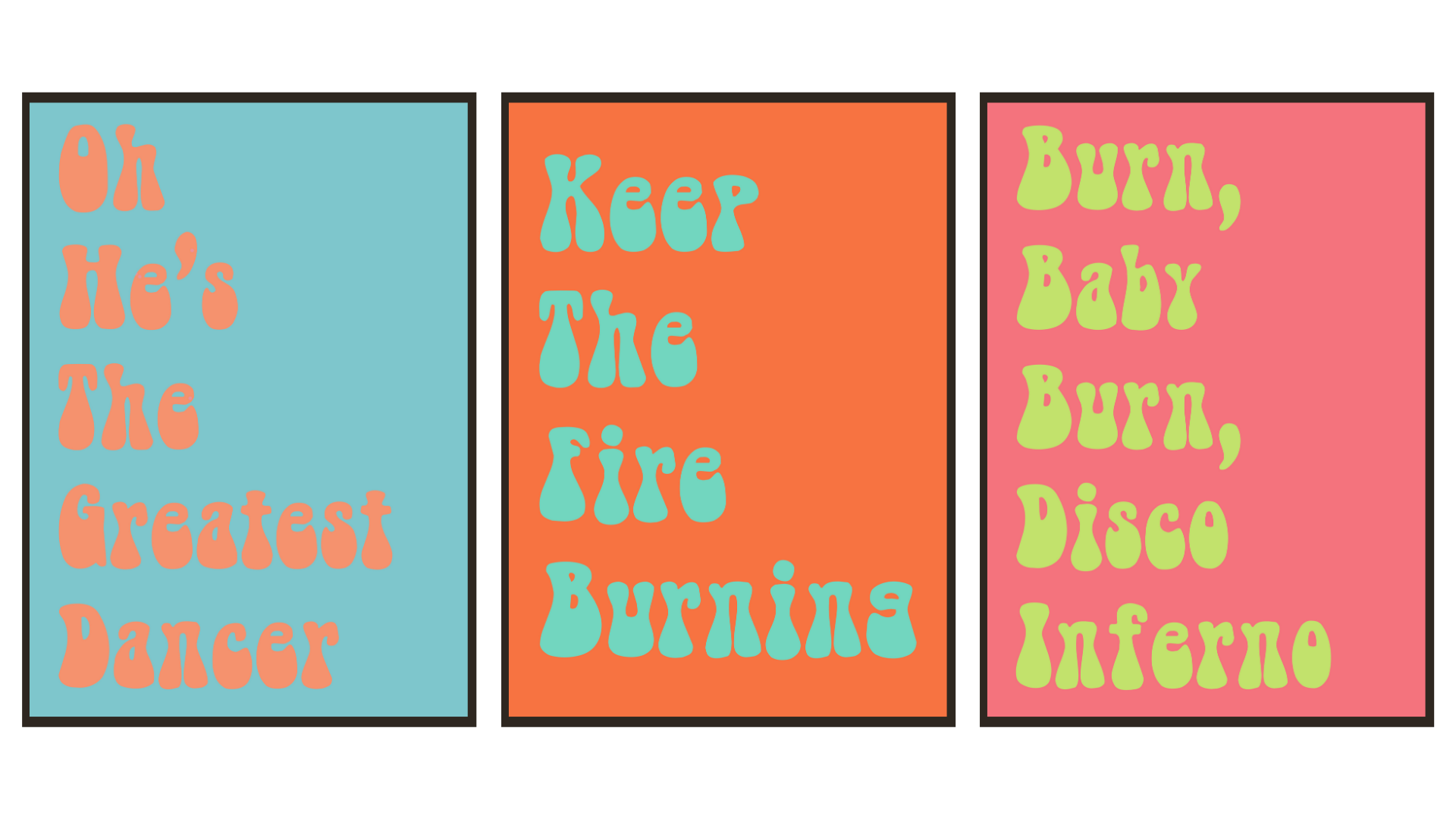 Keep The Fire Burning - Disco Poster
