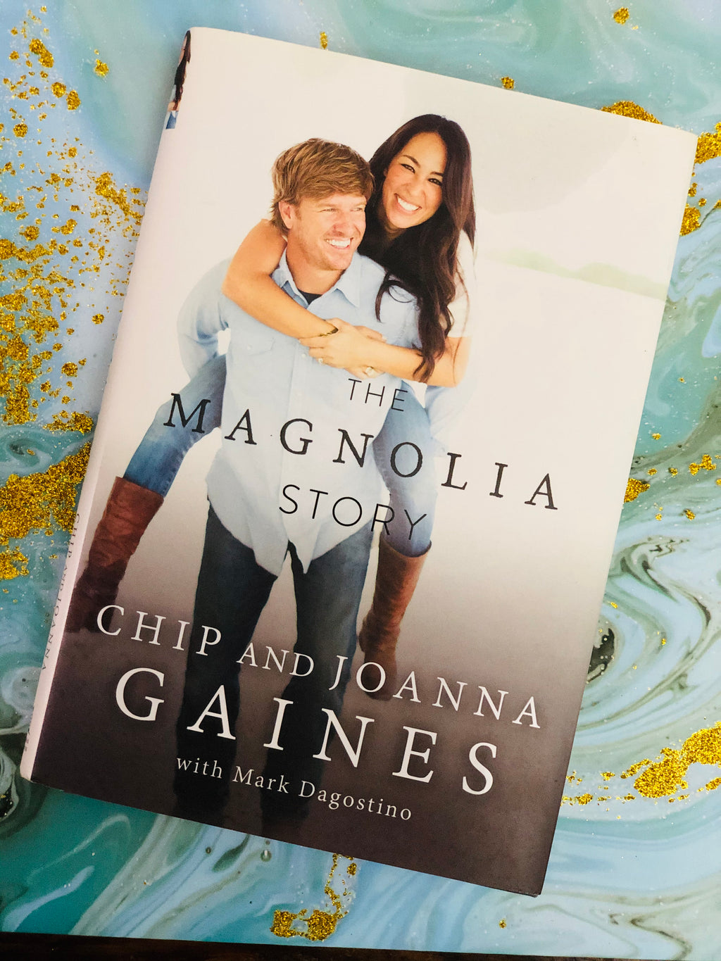 The Magnolia Story by Chip and Joanna Gaines