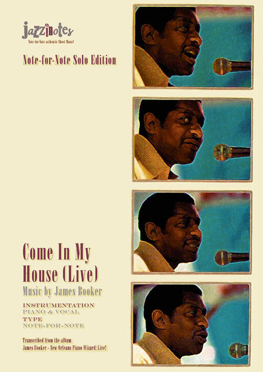Booker, James: Come In My House (Live) - Sheet Music Download (only up to 1:15)