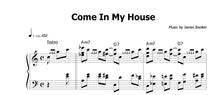 Load image into Gallery viewer, Booker, James: Come In My House (Live) - Sheet Music Download (only up to 1:15)