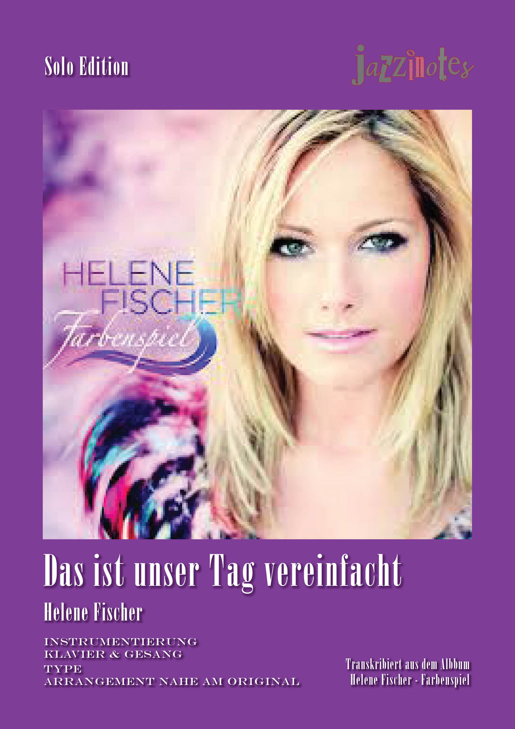 Fischer, Helene: Das ist unser Tag (Simplified Version) - Sheet Music Download