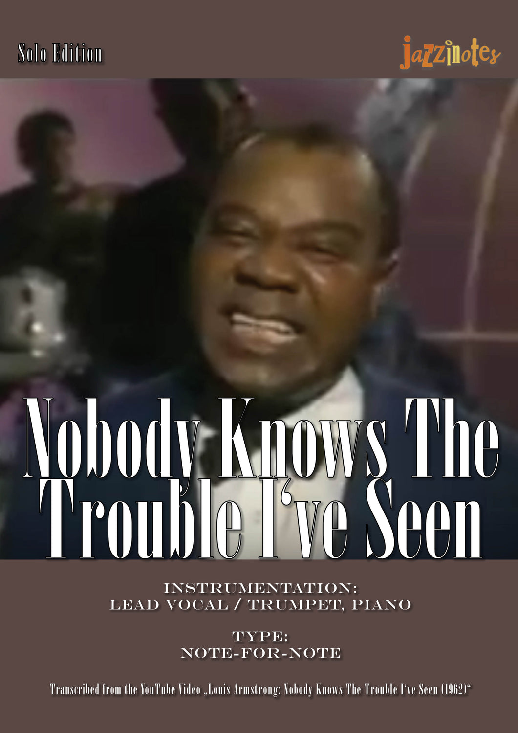 Armstrong, Louis: Nobody Knows The Trouble I've Seen - Sheet Music Download